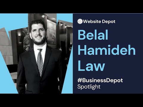 #BusinessDepot Client Spotlight: Belal Hamideh Law | Website Depot