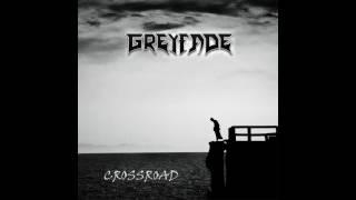 Greyfade -  Crossroad