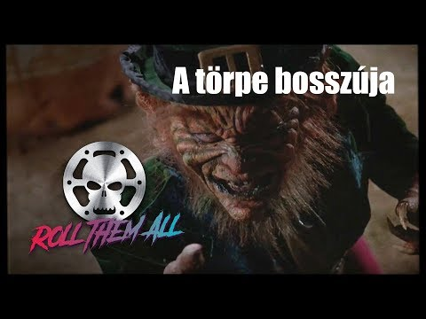 Gyilkos kobold, avagy A törpe bosszúja, avagy Leprechaun filmbemutató, kritika - Roll Them All 4 letöltés