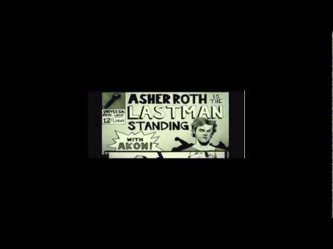 Asher Roth feat. Akon Last Man Standing