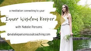 Inner Wisdom Keeper Meditation