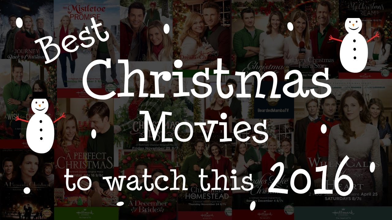best christmas movies list of 2016 which ones to watch - Best Christmas Movies List