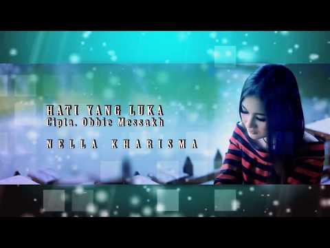 Free Download Nella Kharisma Hati Yang Luka - House Music Videos Mp3 dan Mp4