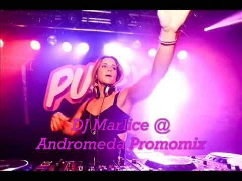 DJ Marlice @ Andromeda Promomix