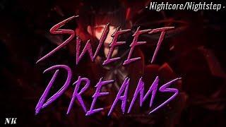 Nightcore/Nightstep - Sweet Dreams -