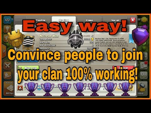 How to CONVINCE PEOPLE'S to join your CLAN | Have the BEST CLAN | CLASH OF CLANS