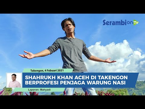 Melihat Nasib Shahrukh Khan Aceh di Takengon, Pria Sederhana Berprofesi Penjaga Warung Nasi