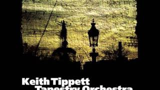 Keith Tippett Tapestry Orchestra - First Thread