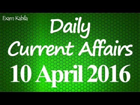 Current Affairs 10 April 2016 | Bank | Railways | SSC | IBPS | SBI | Competitive Exams