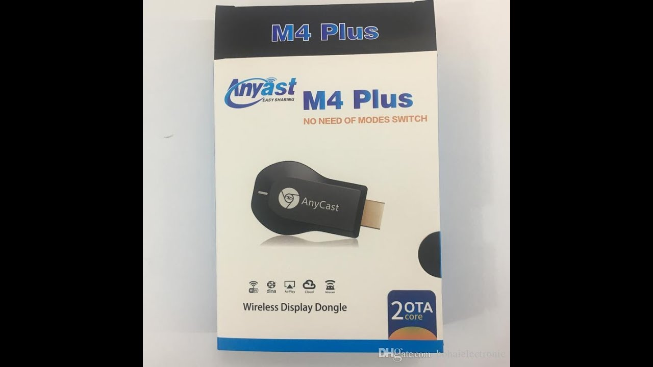 Anycast M4 Plus Mobile to TV Casting