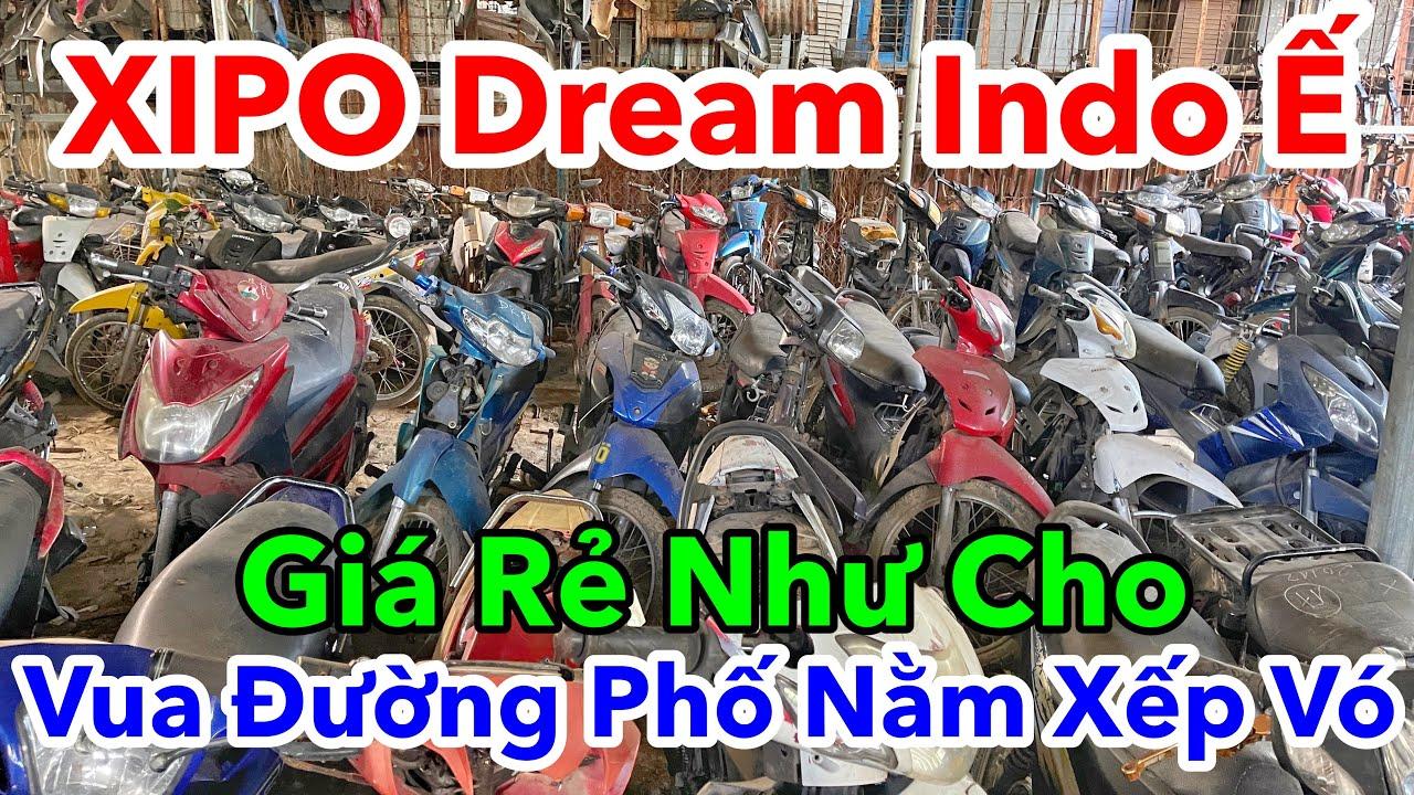 XÌ PO Giá Rẻ Và Dream Lùn INDO Máy Dream Thái Wave Alpha  Ế Bán Rẻ Như Cho Giá Ve Chai