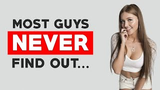 5 BIG Secrets Single Women Hide From Men
