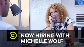 Now Hiring with Michelle Wolf - Tuesday