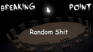 Roblox Breaking Point Random Shit (Gameplay and Funny Moments)