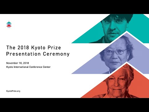 The 2018 Kyoto Prize Presentation Ceremony
