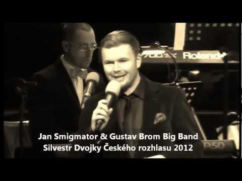 Život je jen náhoda - Jan Smigmator & Gustav Brom Big Band