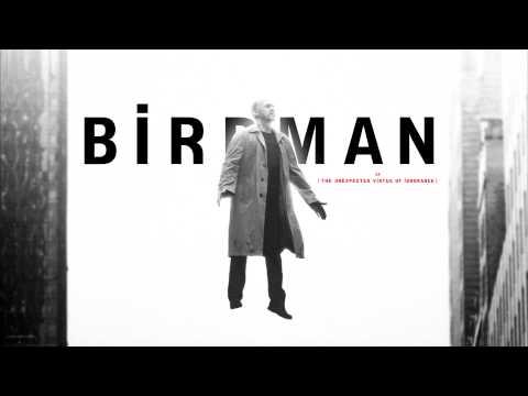 Birdman SOUNDTRACK - Main Theme (Flying Suite)