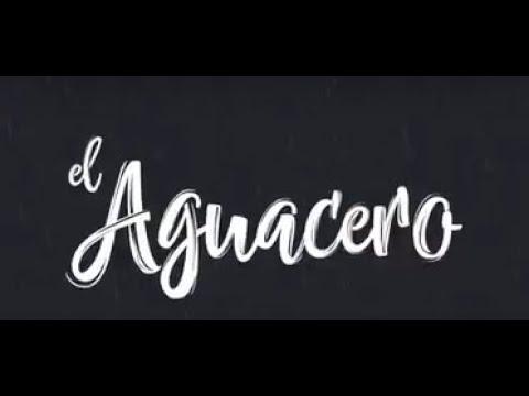 El Aguacero (Vídeo Lyric) - La Cordillera