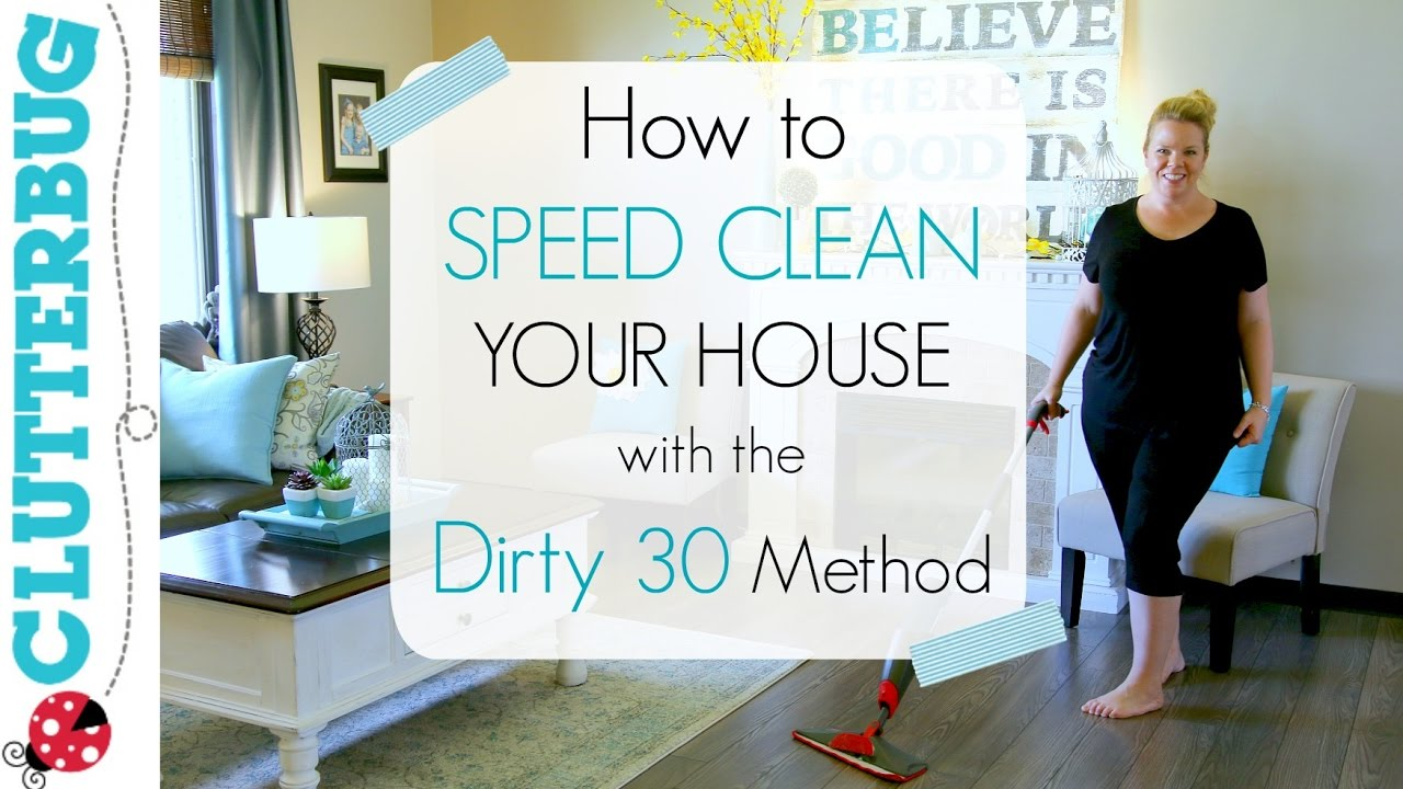 Clean My House speed clean with me - speed cleaning my house with dirty 30