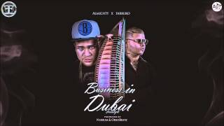 Almighty Ft Farruko - Business In Dubai