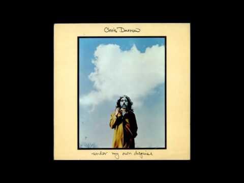 Chris Darrow   Under My Own Disguise [FULL ALBUM]