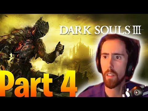 Asmongold Plays Dark Souls 3 Part 4