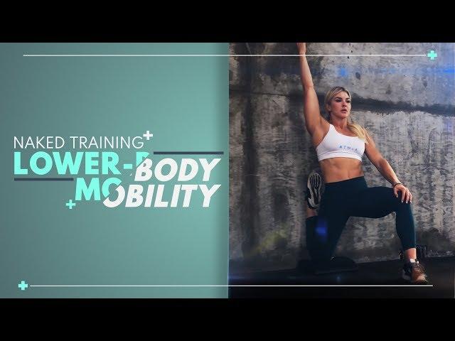 Brooke Ence - NAKED Training Lower-Body Mobility