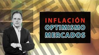 Imagen del video: INFLACIÓN, EXCESO DE OPTIMISMO Y MERCADOS.