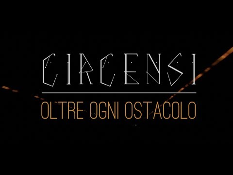 Circensi - oltre ogni ostacolo (Circus - Beyond all the obstacles)