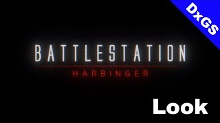 Battlestation Harbinger (PC) Look