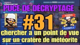 CHERCHER A UN POINT DE VUE SUR UN CRATÈRE DE MÉTÉORITE (PUCE DE DÉCRYPTAGE #31)
