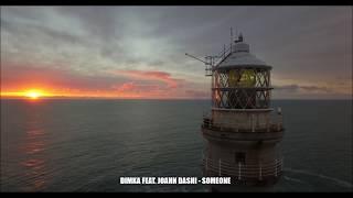 Dimka feat. Joahn Dashi - Someone