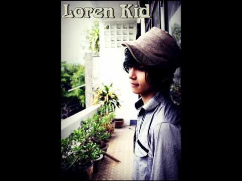Nghe Cho Kĩ  -  Loren Kid