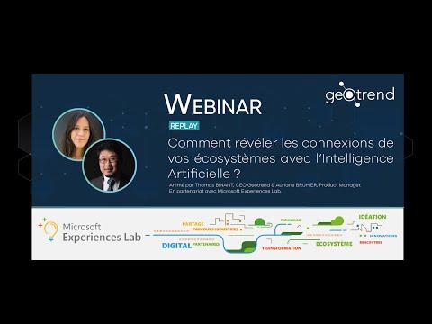 Webinar Geotrend x Microsoft - Comment révéler les connexions de vos écosystèmes avec l'IA ?