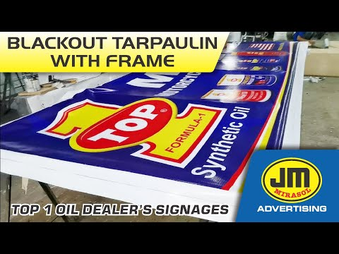 Blackout Tarpaulin with Frame - Top1 oil Dealer's Signages   JM Mirasol Advertising