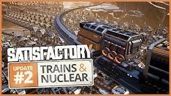 Update #2: Trains & Nuclear