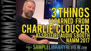 3 Things I Learned from Charlie Clouser at Spitfire Audio