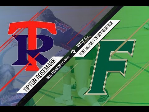 2019 TSSAA Volleyball Tipton Rosemark Academy vs First Assembly Christian School