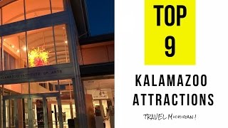 Top 9  Best Tourist Attractions in Kalamazoo - Michigan