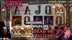 ONLINE SLOTS - Continuing our WILDLINE MISSION at DEAD OR ALIVE 2 (April's Game)