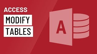 In this video, you'll learn the basics of modifying tables in Acces...