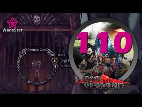 Dead in Vinland Let's Play 110 | Getting It Right This Time |