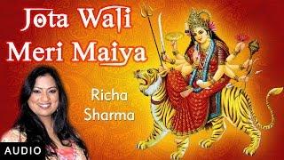 Video Jota Wali Meri Maiya - Hindi Bhajan | Richa Sharma | Chaitra Navratri download MP3, 3GP, MP4, WEBM, AVI, FLV Juli 2018