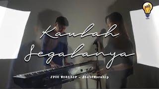 Download #SALTWorship   Kaulah Segalanya - JPCC Worship