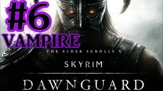 The Elder Scrolls V: Skyrim Dawnguard DLC Walkthrough - Part 6 Redwater Springs