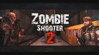 Zombie Shooter 2 - Android Gameplay HD
