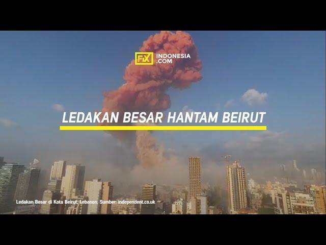 Ledakan Besar Hantam Beirut