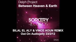 Delph Project - Between Heaven & Earth