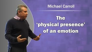 NLP, the 'physical presence' of an emotion