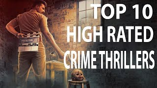 Top 10 High Rated Crime Thrillers  Movies In Tamil  All time Favorite